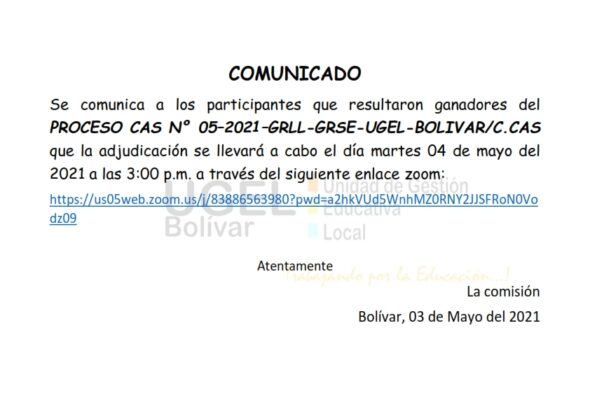 COMUNICADO DE ADJUDICACIÓN-PROCESO CAS N°005-2021-UGEL-BOLIVAR